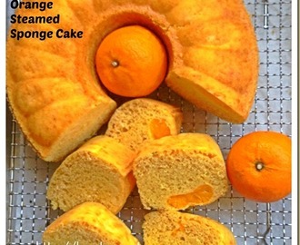 Why Not Use Your Mandarin Oranges To Prepare Some Breakfast? –Mandarin Orange Steamed Sponge Cake (芦柑鸡蛋糕)