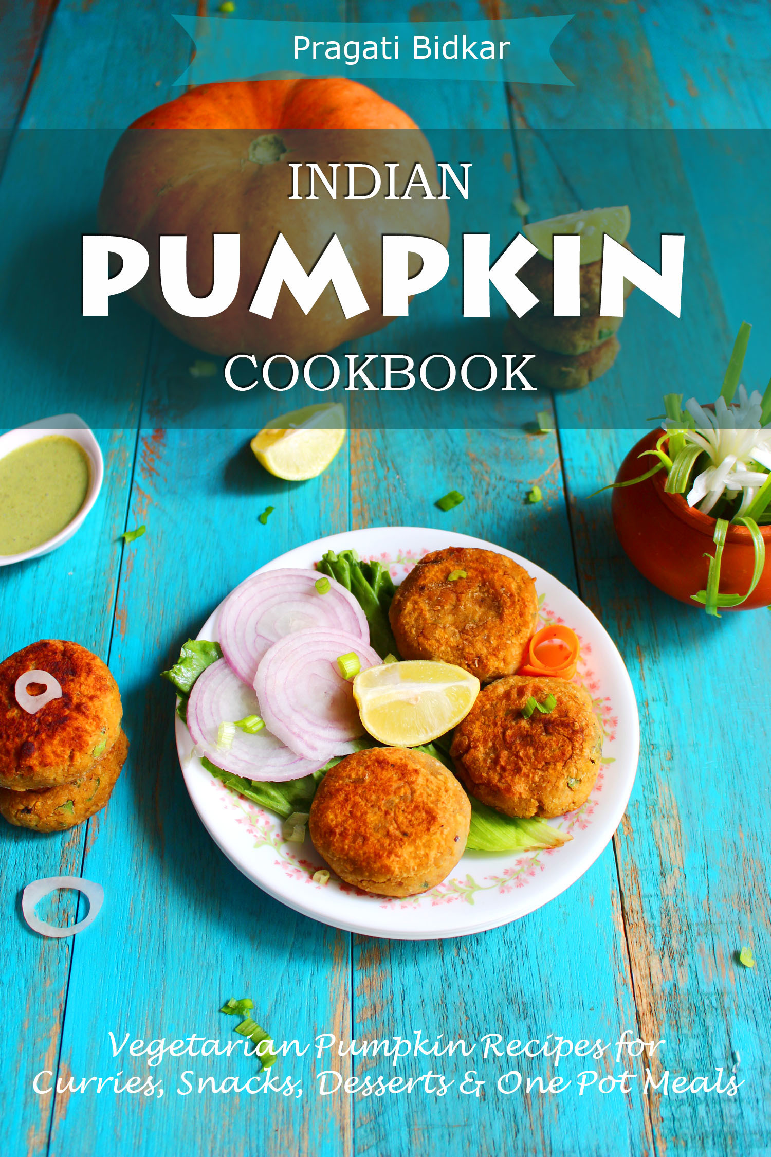 Indian Pumpkin Cookbook Celebrates Fall & Pumpkin