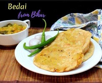 Bedai | Dal Stuffed Pooris from Bihar