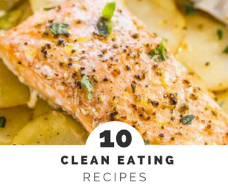 10 Clean Eating Recipes