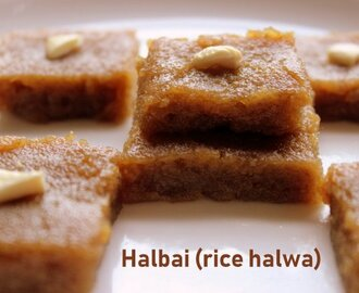 Halbai recipe – How to make rice halbai or rice halwa recipe – Karnataka recipes