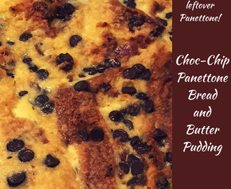 Choc-Chip Panettone Bread and Butter Pudding