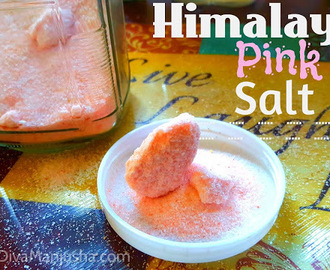 Himalayan Pink salt - the healthy salt for making homemade foods for baby