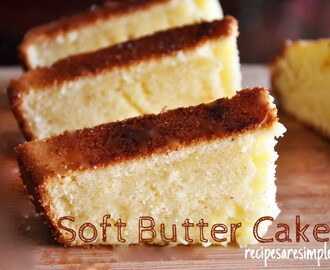 Butter Cake | Soft Simple Yummy