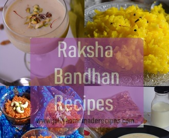 10+ Raksha Bandhan Recipes | Best Rakhi Special Recipes | Festival Special Recipes