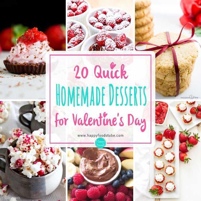 20 Quick Homemade Desserts for Valentine's Day