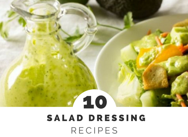 10 Salad Dressing Recipes
