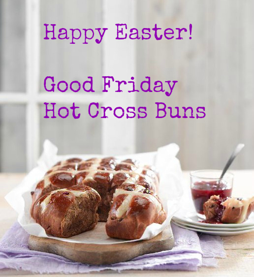 Hot Cross Buns for Easter Friday