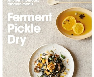 Ferment Pickle Dry, a review