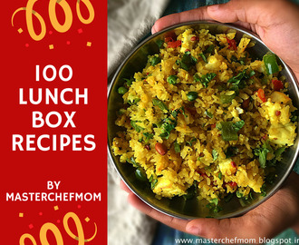 Lunch Box Recipes | Tiffin Box Recipes | 100 Lunch Box Recipes by Masterchefmom