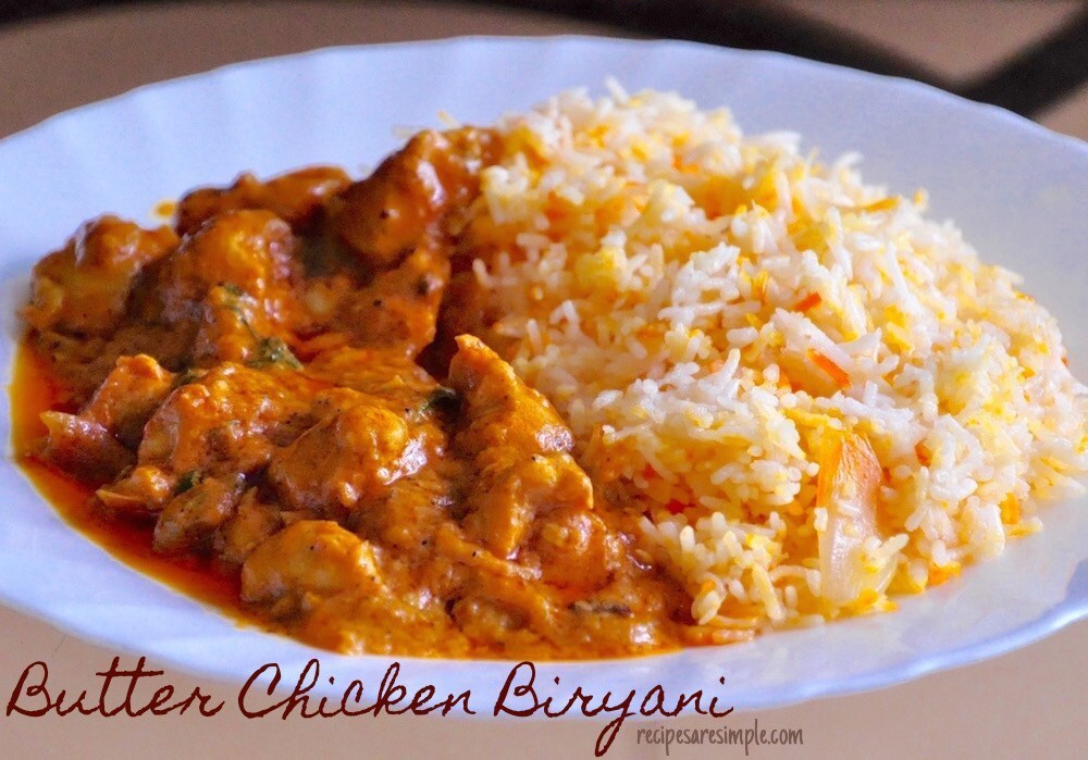 Butter Chicken Biryani | Singapore Style Easy Biryani Rice