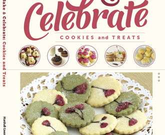 Bake & Celebrate : Cookies and Treats Cookbook [Special Preorder Price 20% OFF]