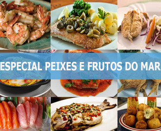 Especial Peixes e Frutos do Mar