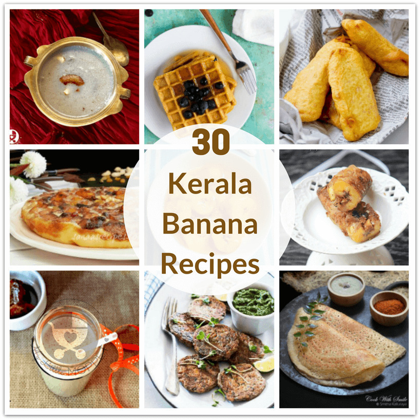 30 Kerala Banana Recipes for Kids