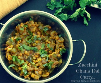 Zucchini Chana Dal Curry Recipe | Vegetarian | Indian | Flavour Diary