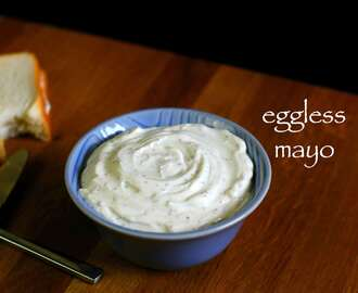 eggless mayonnaise recipe | veg mayonnaise recipe | eggless mayo recipe