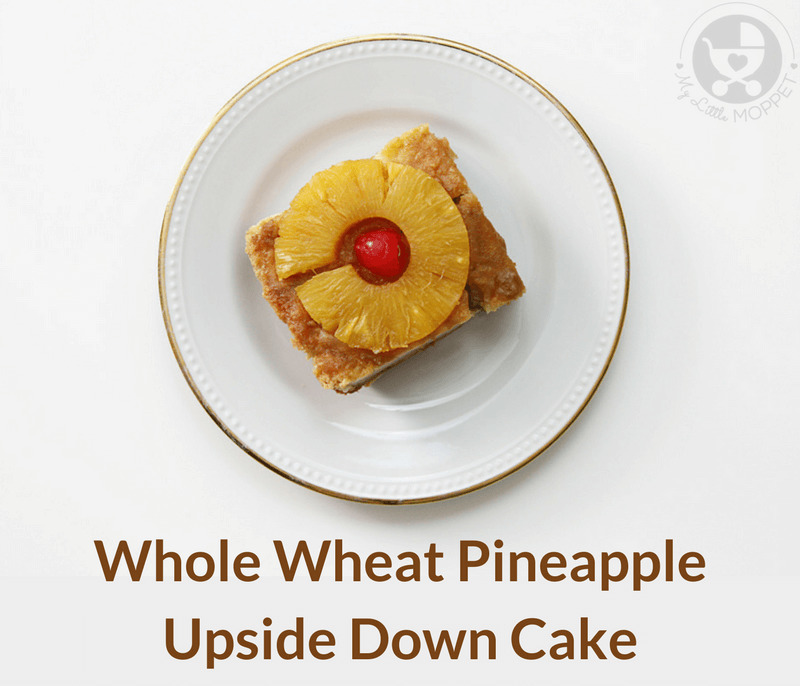 Whole Wheat Pineapple Upside Down Cake