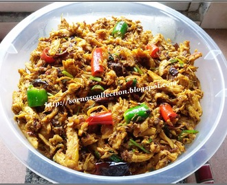 SHREDDED CHICKEN FRY ( CHICKEN PUTTU )