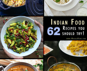 62 Indian Food Recipes you should try!