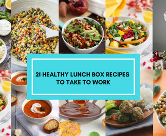 21 Healthy Lunch Box Recipes To Take To Work