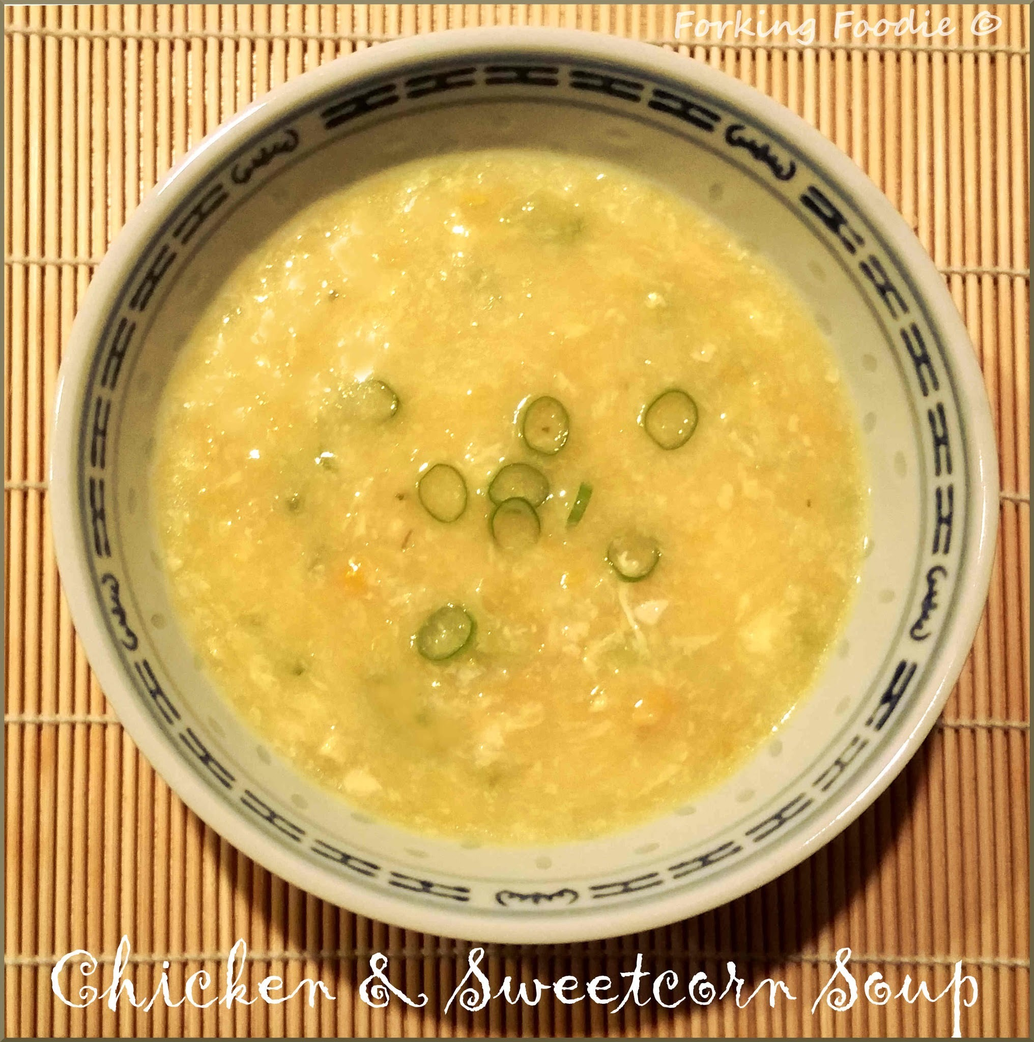 Quick Chinese Chicken and Sweetcorn Soup