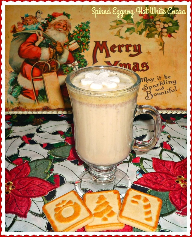 Eggnog Recipes #SundaySupper...Featuring Spiked Eggnog Hot White Cocoa #eggnog #boozy #cocoa