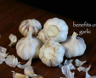 top 9 garlic benefits | diy home remedies with garlic – health & skin care
