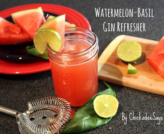 Summer Drink Series: Watermelon-Basil Gin Refresher