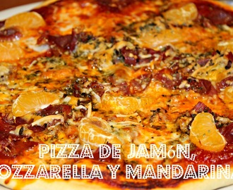 PIZZA DE JAMÓN, MOZZARELLA Y MANDARINAS {THERMOMIX}