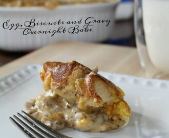 Egg, Biscuits and Gravy Overnight Bake – Hearty Breakfast Casserole Recipe