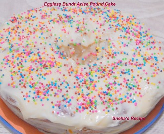 Eggless Bundt Anise Pound Cake #BundtBakers