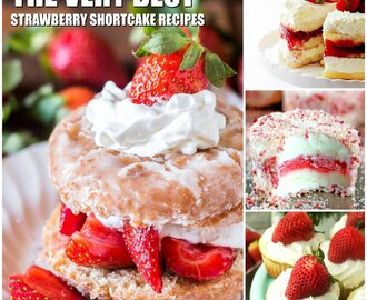 Best Strawberry Shortcake Recipes