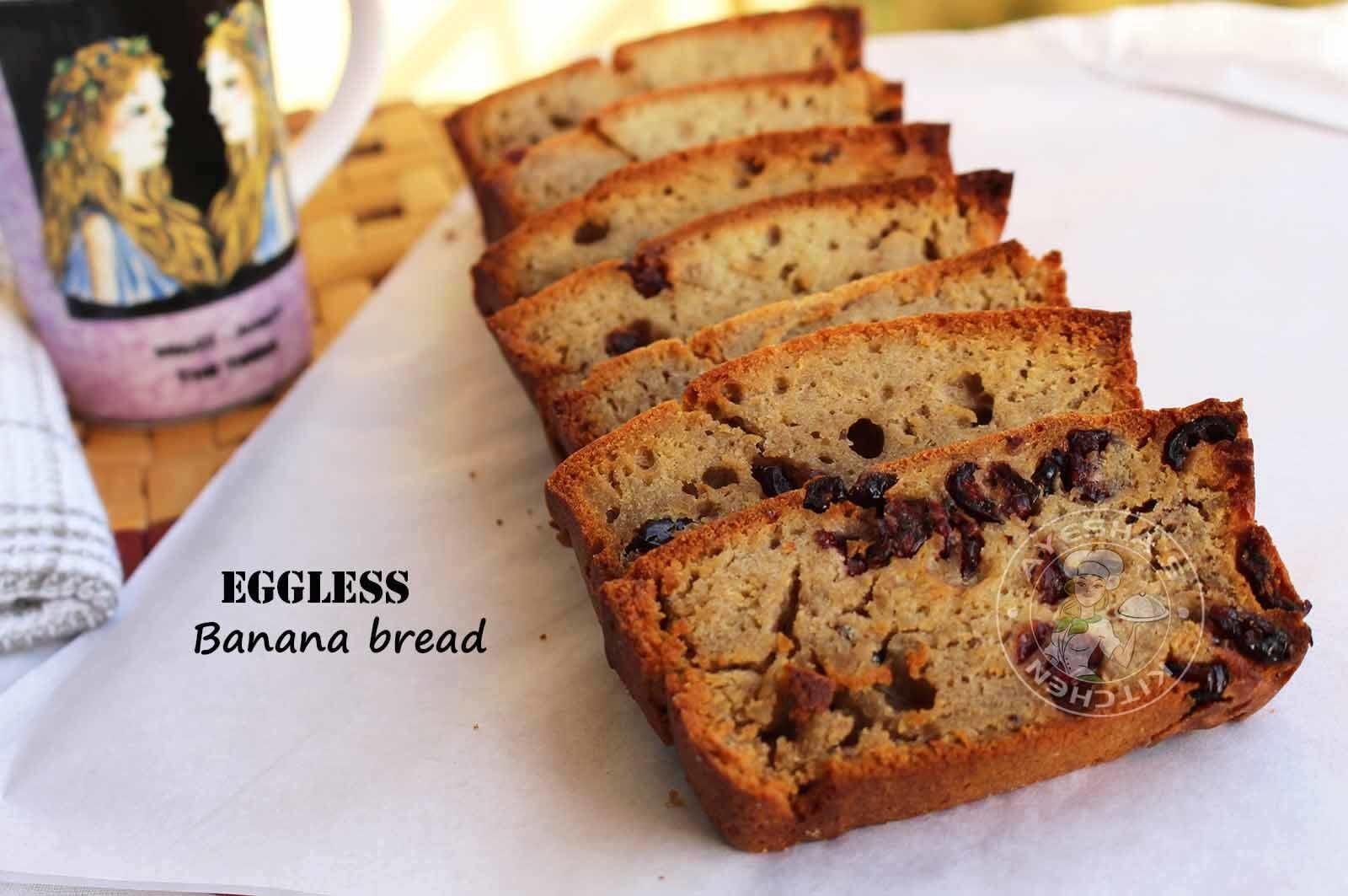 EGGLESS CAKE RECIPES - EGGLESS BANANA BREAD