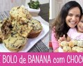 MINI BOLO de BANANA com CHOCOLATE – #320 – Receitas da Mussinha