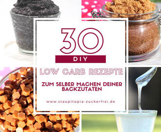 30 geniale DIY Low Carb Rezepte