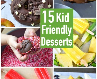 15 Kid Friendly Desserts