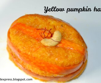 Yellow Pumpkin Halwa and my guest post