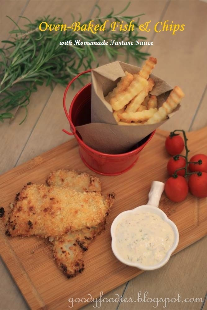 Recipe: Oven-Baked Fish and Chips + Easy Tartare Sauce