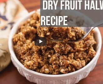 Dry Fruit Halwa Recipe Video