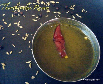 Thoothuvalai Rasam / Herbal green leaf soup
