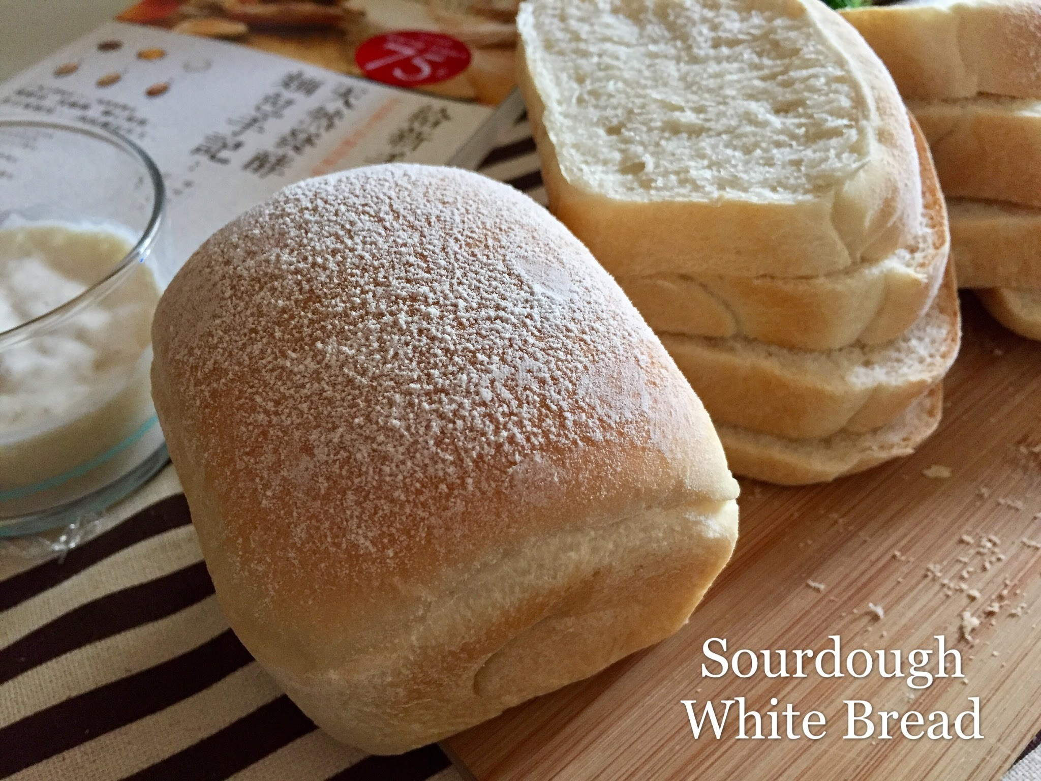 Sourdough White Bread 酸种白面包