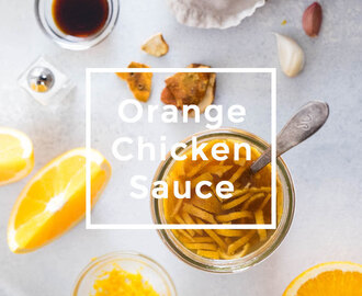 Homemade Orange Chicken Sauce (and How to Make 3 Different Meals with It)