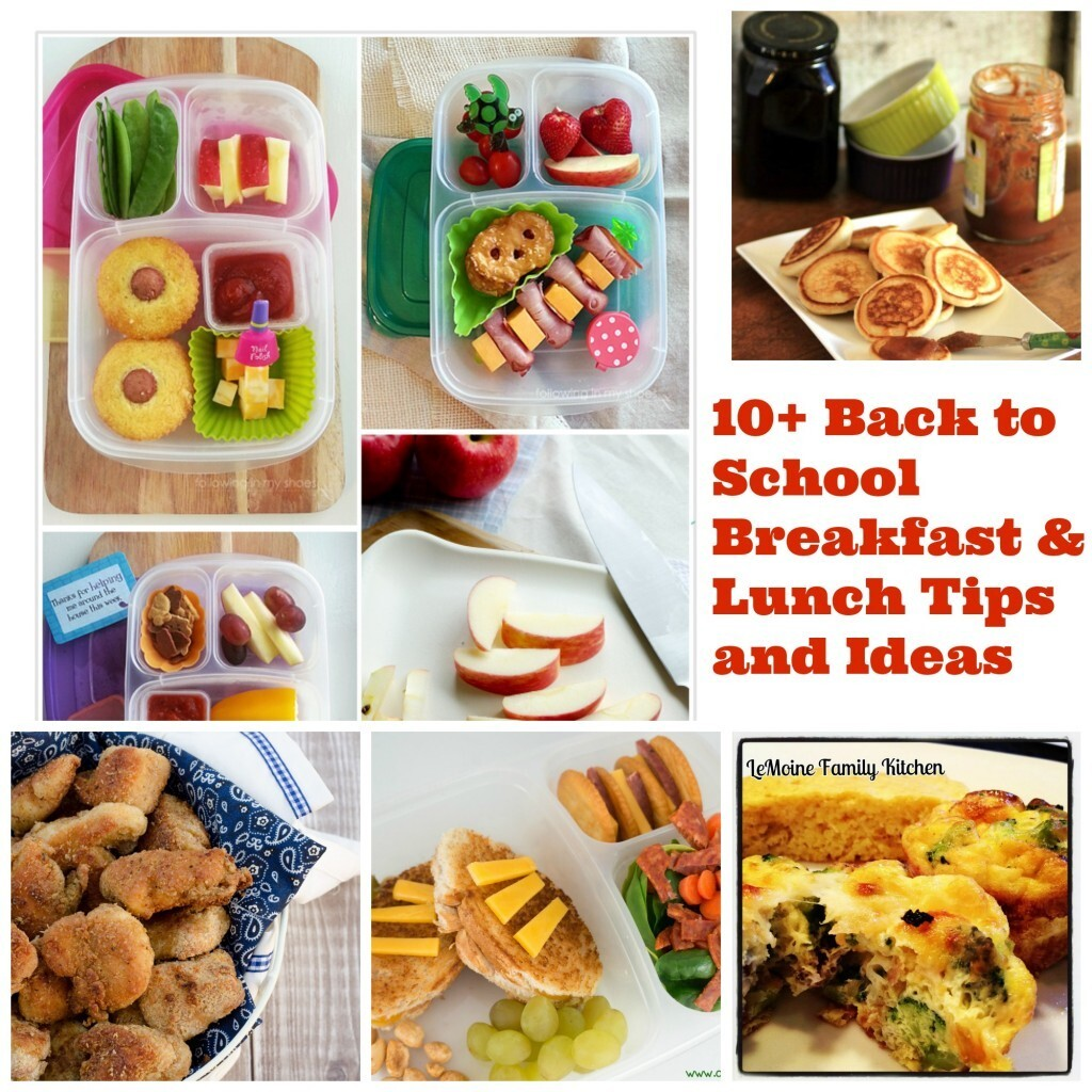 10+ Back to School Breakfast & Lunch Tips and Ideas