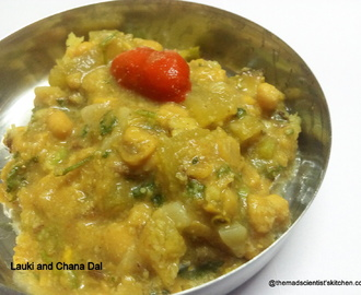 Lauki aur Chana Dal Recipe|Bottle Gourd and Split Bengal Gram Recipe