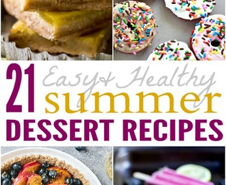 21 Easy & Healthy Summer Dessert Recipes