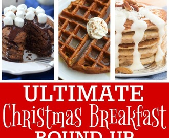 Ultimate Christmas Breakfast Round-up – 50+ Recipes
