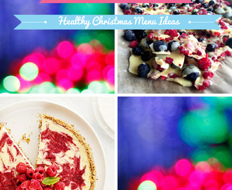 The Real Food Round Up: Healthy Christmas Menu Planning