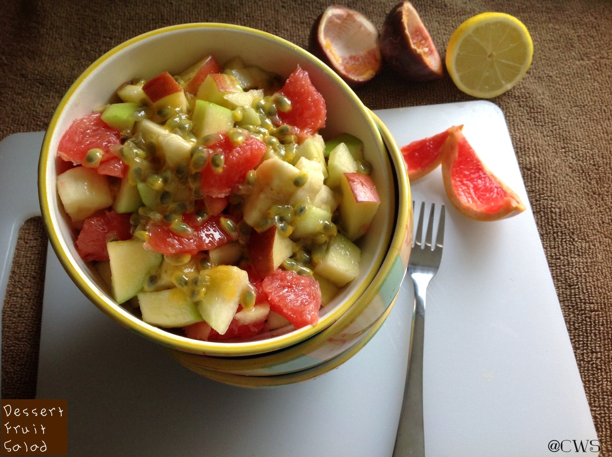 Dessert Fruit Salad | Fruit Salad with Passion fruit Lemon Dressing