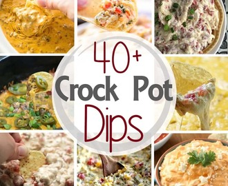 40+ Crock Pot Dips!