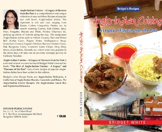 ANGLO-INDIAN CUISINE – A LEGACY OF FLAVOURS selected as Winner from India THE GOURMAND WORLD COOK BOOKS AWARDS 2012